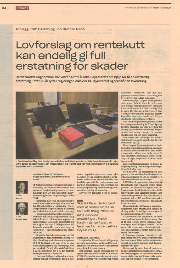 Tom Sørum og Jan Gunnar Ness, Kronikk i Dagens næringsliv, om endring av kapitaliseringsrenta og skadelidte under ergemål